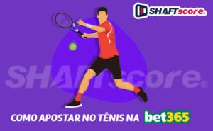 Apostar no tênis na Bet365 - Apostas esportivas