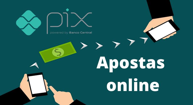Pix para apostas online
